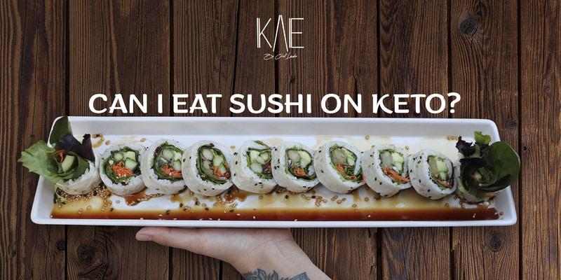 Can I Eat Sushi On Keto?